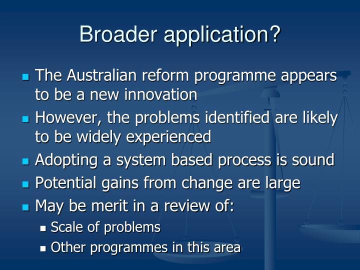Broader application?