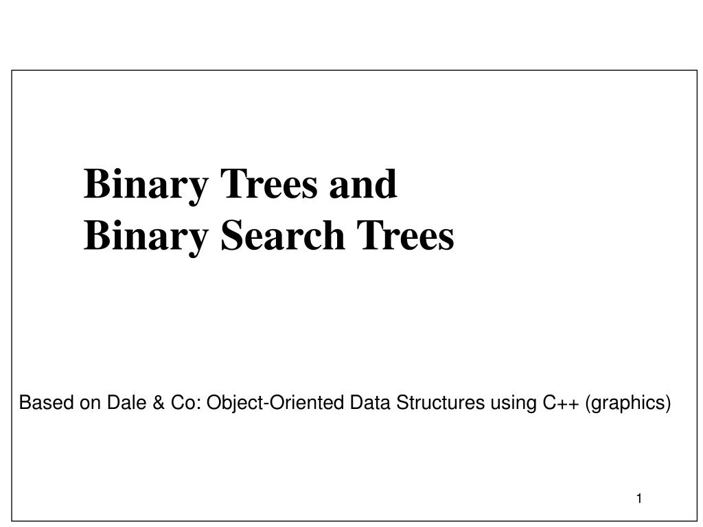 PPT - Binary Trees and Binary Search Trees PowerPoint