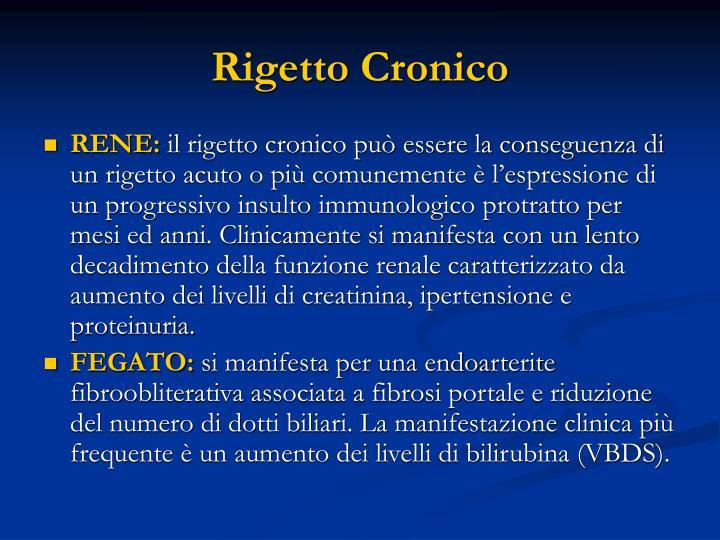 Rigetto Cronico