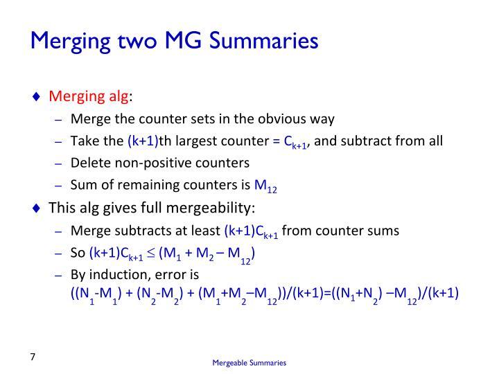 Merging two MG Summaries