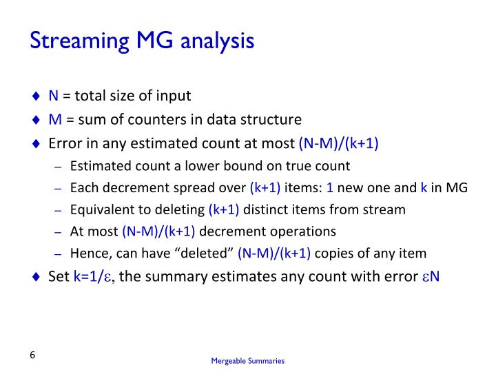 Streaming MG analysis