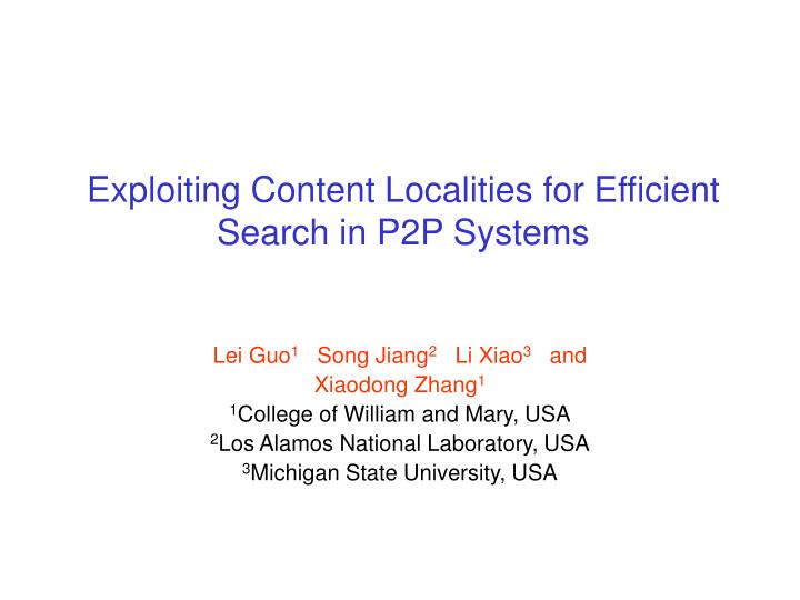 Exploiting content localities for efficient search in p2p systems
