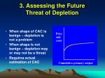 3 assessing the future threat of depletion