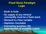 fixed stock paradigm logic