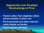 opportunity cost paradigm shortcomings of price