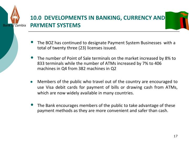 10.0  DEVELOPMENTS IN BANKING, CURRENCY AND PAYMENT SYSTEMS