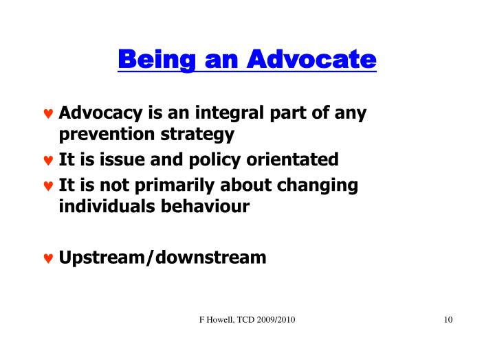 Being an Advocate
