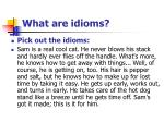 what are idioms