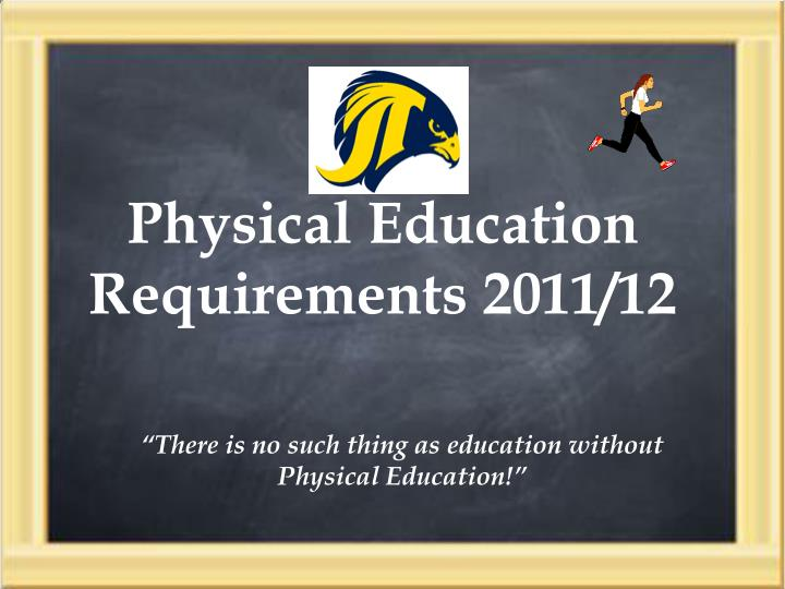 physical education requirements 2011 12 n.