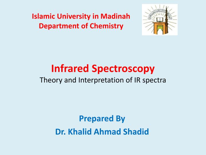 infrared spectroscopy theory and interpretation of ir spectra n.