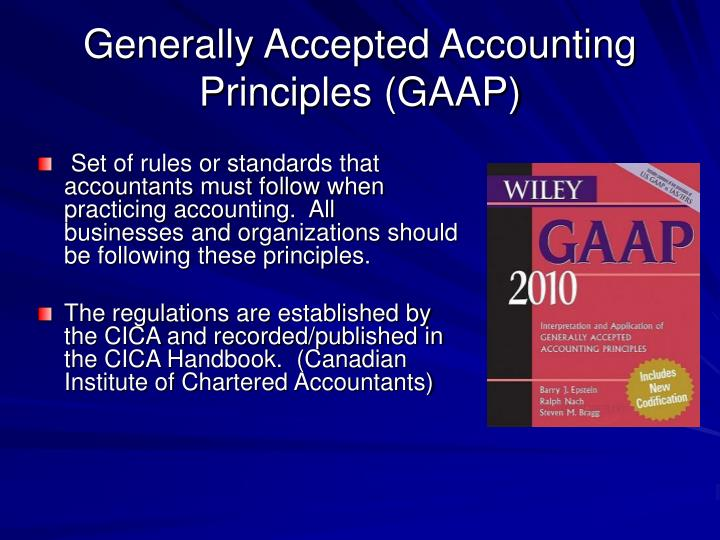 generally accepted accounting principles and case Part i a generally accepted accounting principlesgaap is not a fixed set of rules it is a guideline or more precisely a group of objectives and concepts that have evolved over 500 years from the basic concepts of luca pacioli set forth in the 1400s.