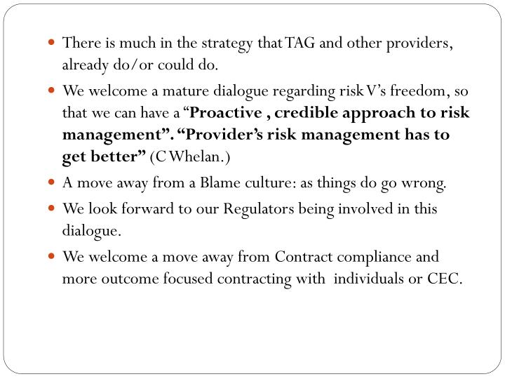 There is much in the strategy that TAG and other providers, already do/or could do.
