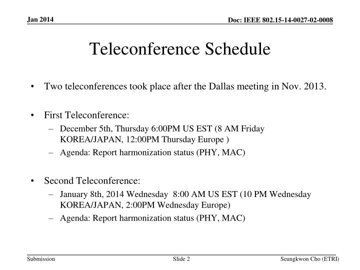 Teleconference schedule