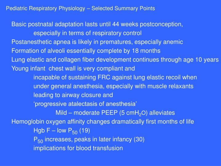 Pediatric Respiratory Physiology – Selected Summary Points