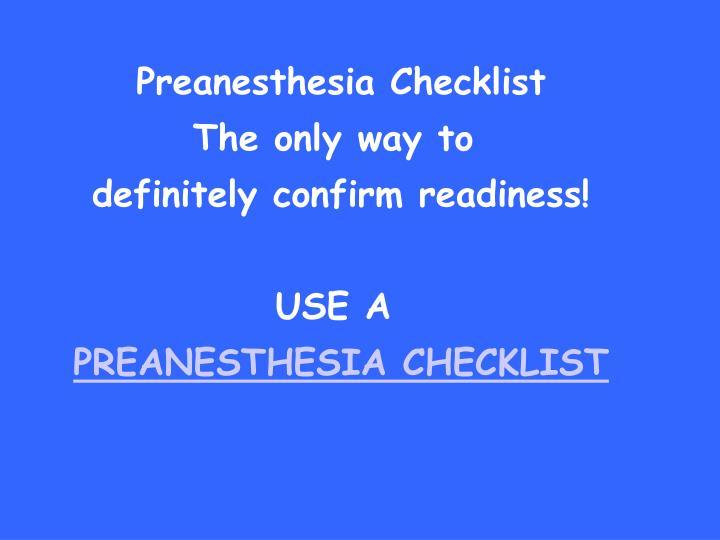 Preanesthesia Checklist