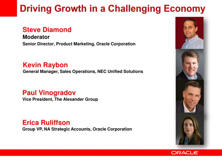 Driving Growth in a Challenging Economy