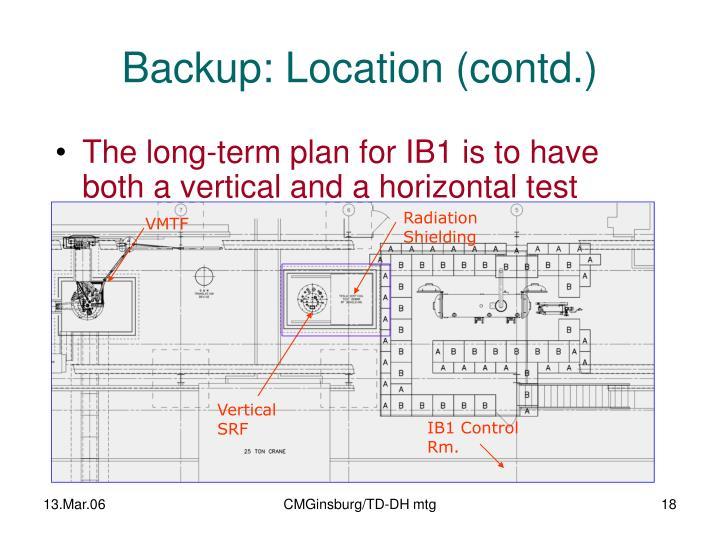 Backup: Location (contd.)