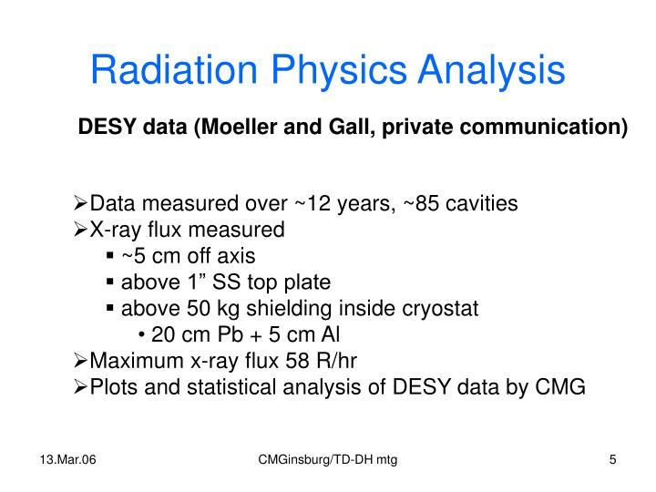Radiation Physics Analysis