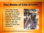 dan masks of c te d ivoire2