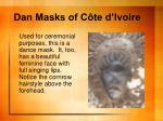 dan masks of c te d ivoire5