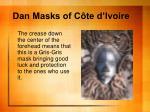 dan masks of c te d ivoire7