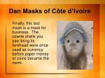 dan masks of c te d ivoire9