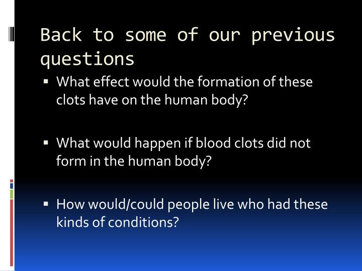 Back to some of our previous questions