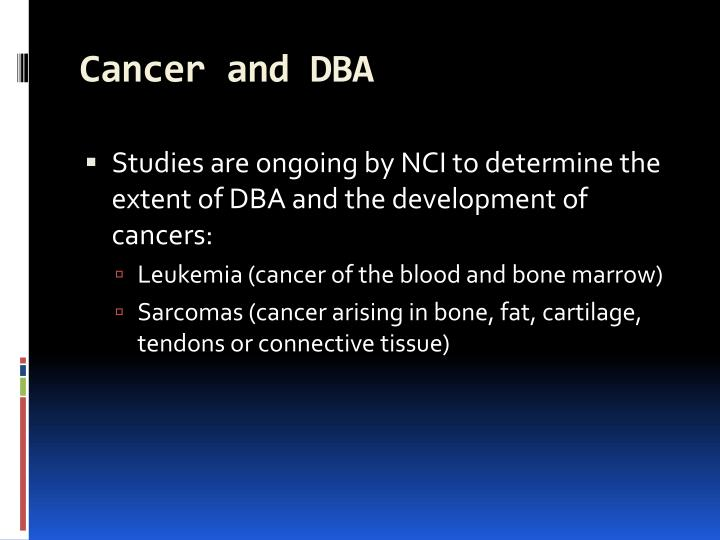 Cancer and DBA