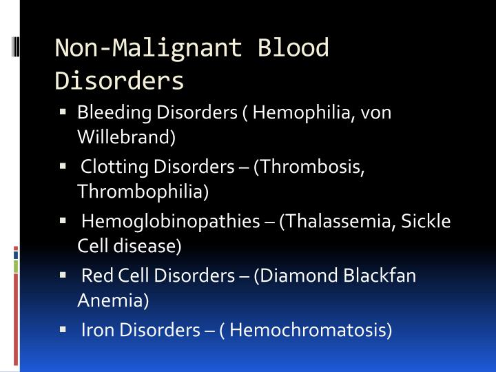Non-Malignant Blood Disorders