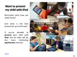 want to present my child with ipad