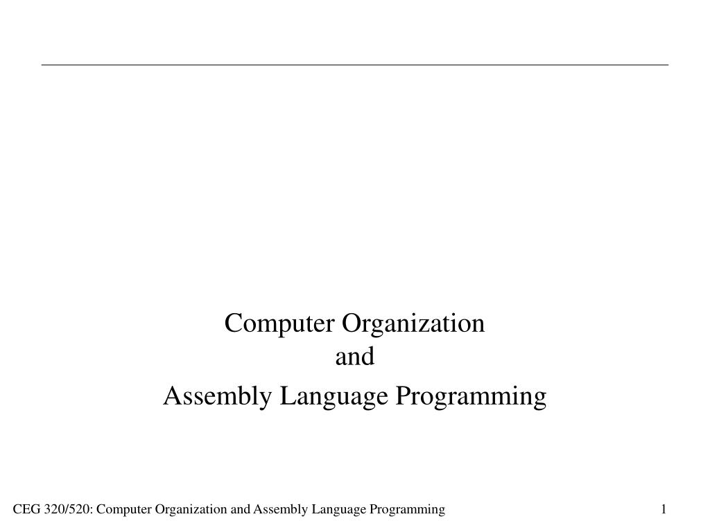 PPT - Computer Organization and Assembly Language