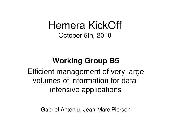 hemera kickoff october 5th 2010