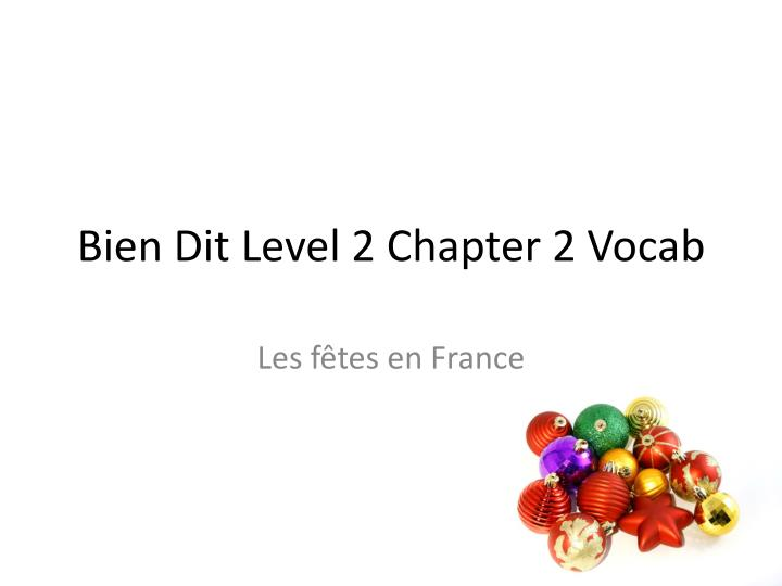 bien dit level 2 chapter 2 vocab n.