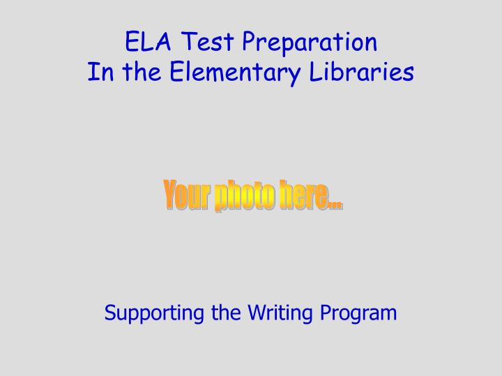 ELA Test Preparation
