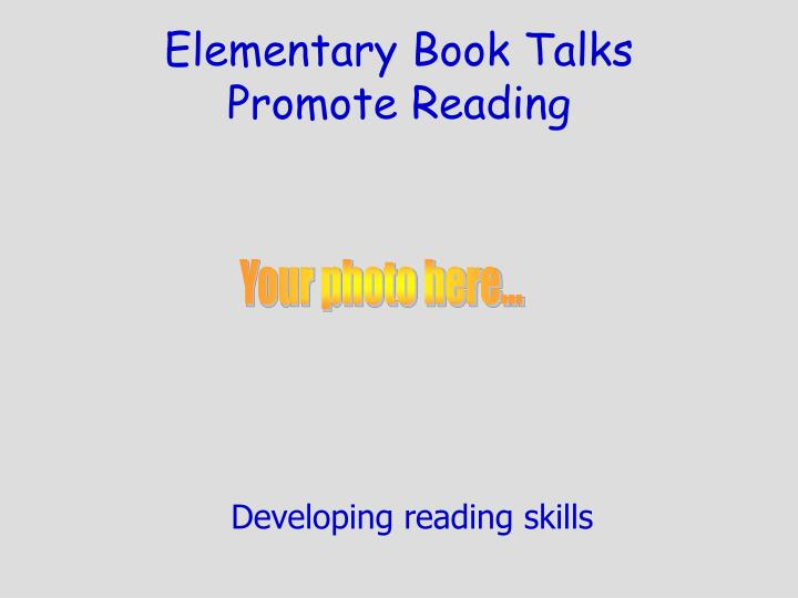 Elementary Book Talks