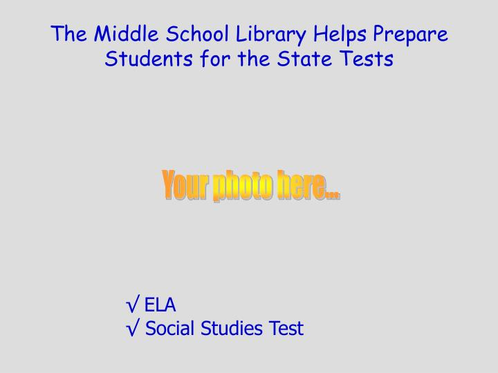 The Middle School Library Helps Prepare