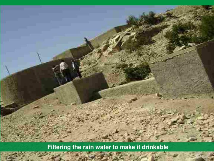 Filtering the rain water to make it drinkable