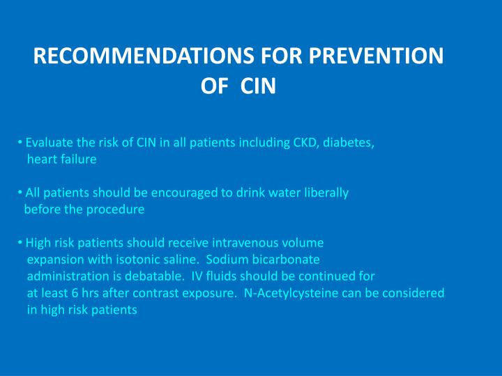RECOMMENDATIONS FOR PREVENTION OF  CIN