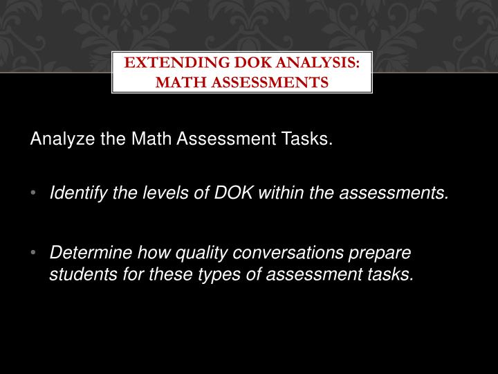 Extending DOK Analysis: