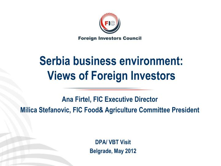 Serbia business environment views of foreign investors