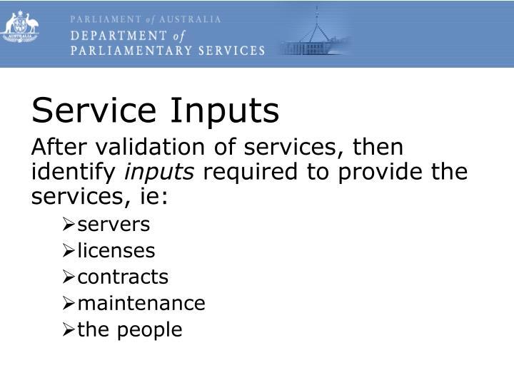 Service Inputs