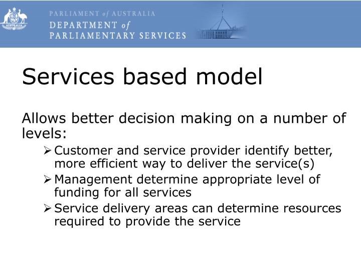 Services based model