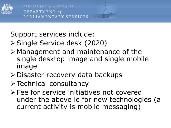 Support services include: