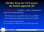 iss ref prep for nat assays the italian approach ii