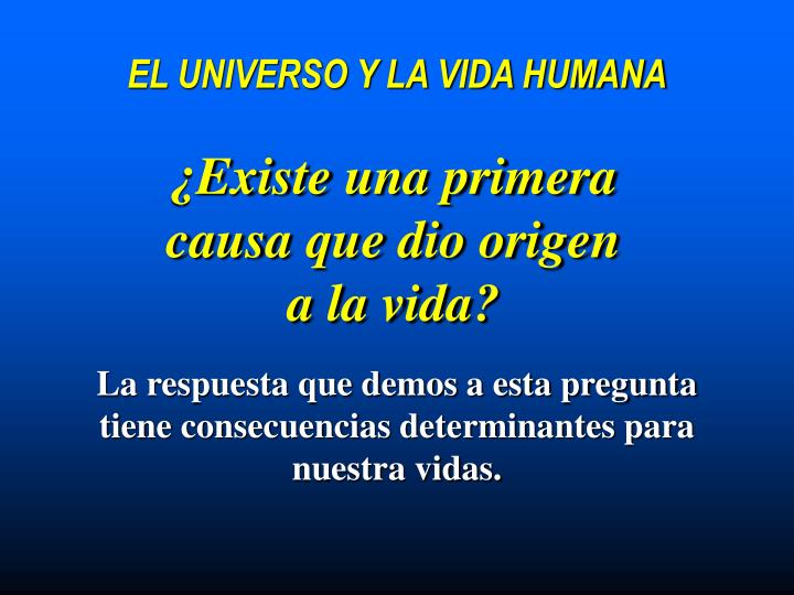 El universo y la vida humana