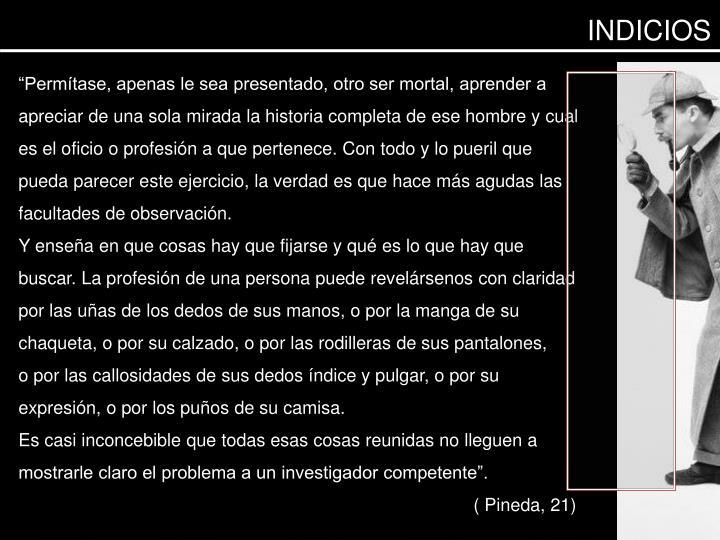 INDICIOS