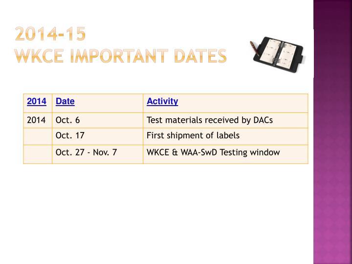 2014 15 wkce important dates
