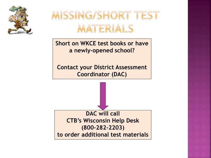 Missing/Short