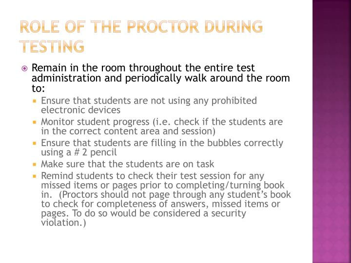 Role of the Proctor During Testing