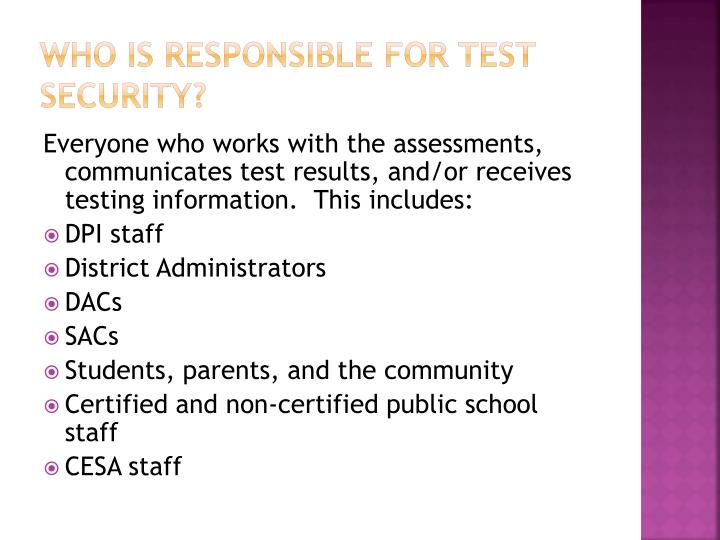 Who is Responsible for Test Security?